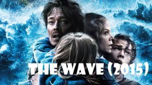 The Wave (Bølgen) (2015)