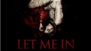 Let Me In (2010)