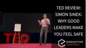 [TED] Simon Sinek: Why good leaders make you feel safe