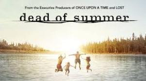 Dead of Summer - Season 1