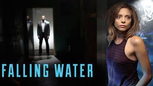 FALLING WATER - SEASON 1