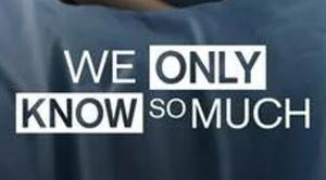 We Only Know So Much (2018)